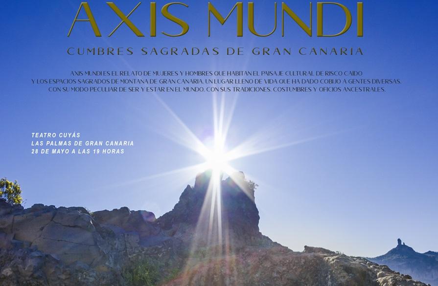 El Cabildo estrena el documental 'Axis Mundi, cumbres sagradas de Gran Canaria'