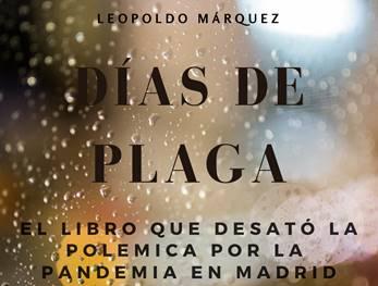 """Libro """"Días de Plaga"""" de Leopoldo Márquez"""