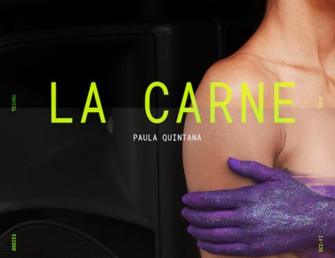"""Cartel de """"La Carne"""" de Paula Quintana"""