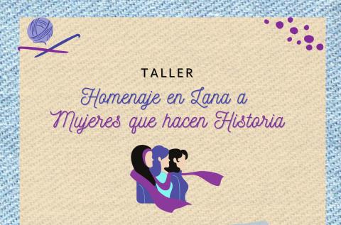 """""""Taller Homenaje en Lana a Mujeres que hacen Historia"""" en Arucas. Gran Canaria"""