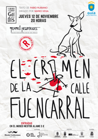 El Crimen de la calle Fuencarral. Teatro Hespérides. Guía