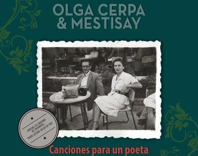 """""""Canciones para un poeta"""" de Olga Cerpa y Mestisay / CanariasNoticias.es"""