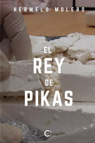 Hermelo Molero. El Rey de Pikas. Caligrama Editorial/ canariasnoticias