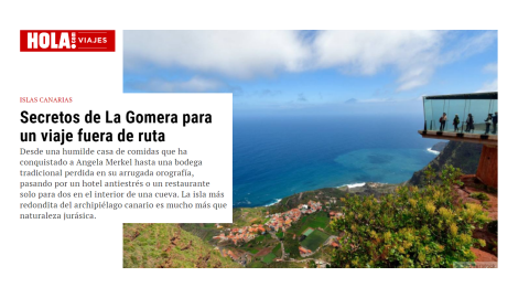 La revista ¡Hola! muestra los secretos de La Gomera como destino turístico / CanariasNoticias.es