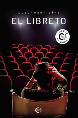 El libreto. Alejandra Díaz. Caligrama Editorial/ canariasnoticias