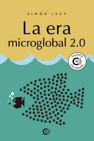 La era microglobal 2.0. Caligrama Editorial/ canariasnoticias