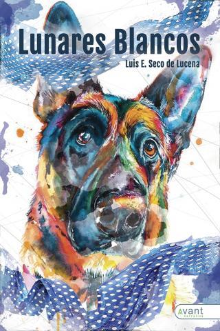 Luis E. Seco de Lucena.  Avant Editorial. Lunares blancos/ canariasnoticias