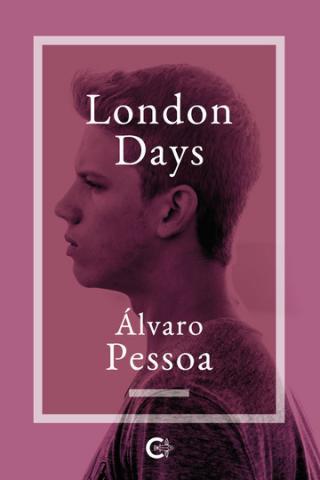 London Days. Álvaro Pessoa. Caligrama Editorial/ canariasnoticias